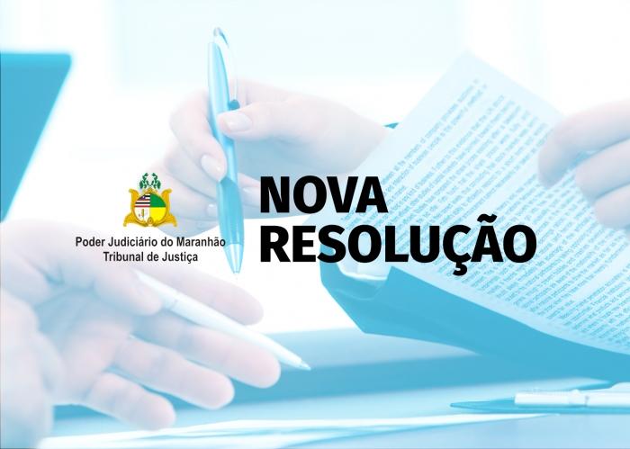 PLENO | Resolução institui nova redação ao Regimento Interno do Conselho de Supervisão dos Juizados Especiais do Estado do Maranhão