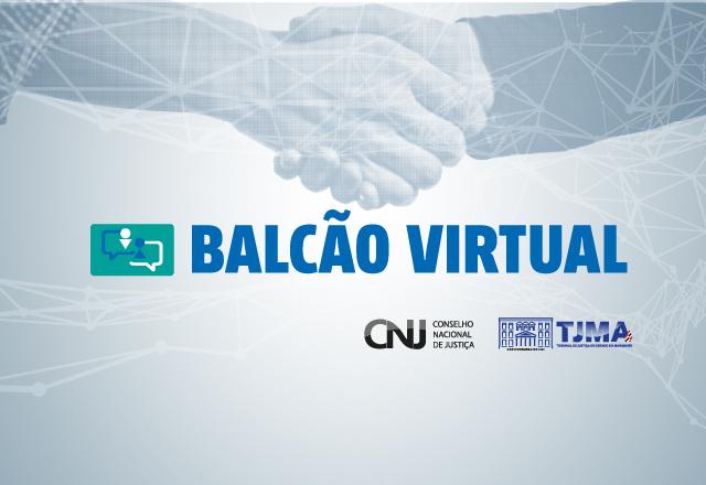 O Balcão Virtual faz parte do programa de inovação Justiça 4.0, do Conselho Nacional de Justiça (CNJ)
