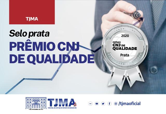 TJMA conquista Selo Prata no Prêmio CNJ de Qualidade de 2020