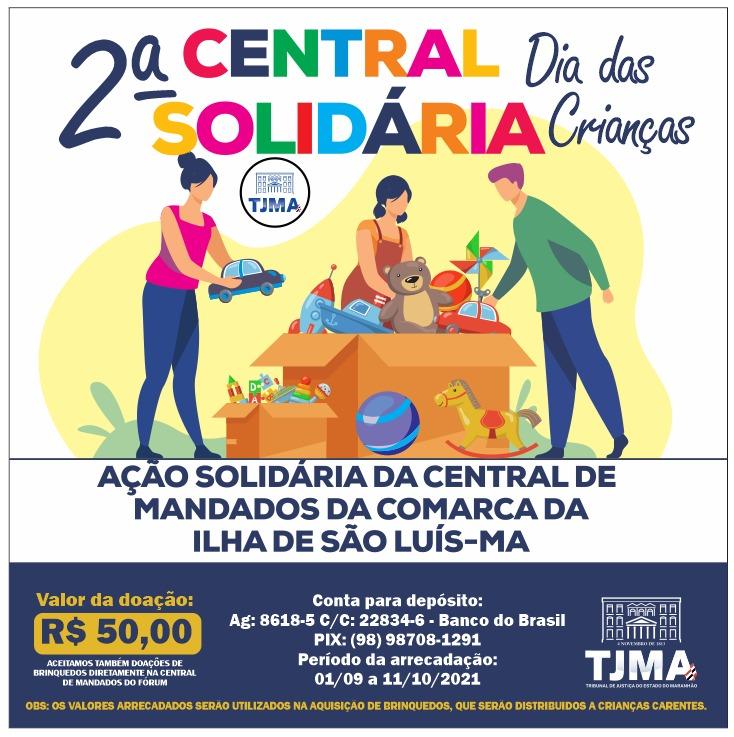 """CentraldeMandadosdeSão Luísrealiza 2ª edição dacampanha""""CentralSolidária"""""""