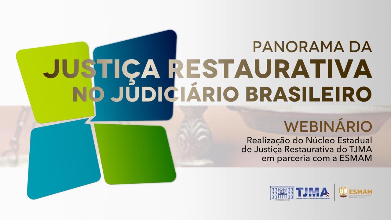 Panorama da Justiça Restaurativa é tema do próximo webinar da ESMAM