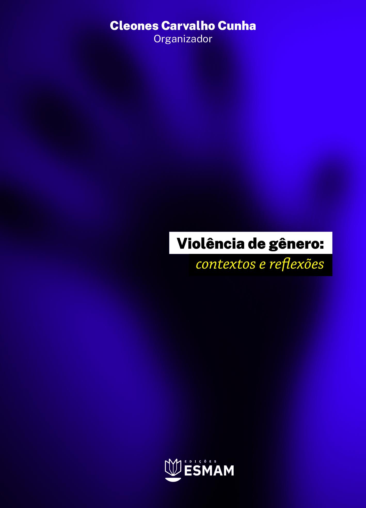 E-BOOK VIOLÊNCIA DE GÊNERO: CONTEXTOS E REFLEXÕES