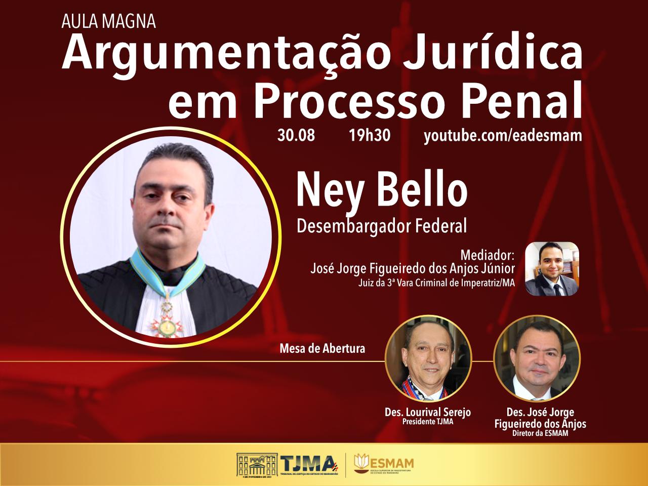 Argumentação Jurídica emProcesso Penal é o tema da Aula Magna desta segunda-feira (30)