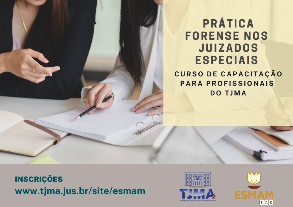Capacitação da ESMAM destaca rotina e procedimentos nos juizados especiais