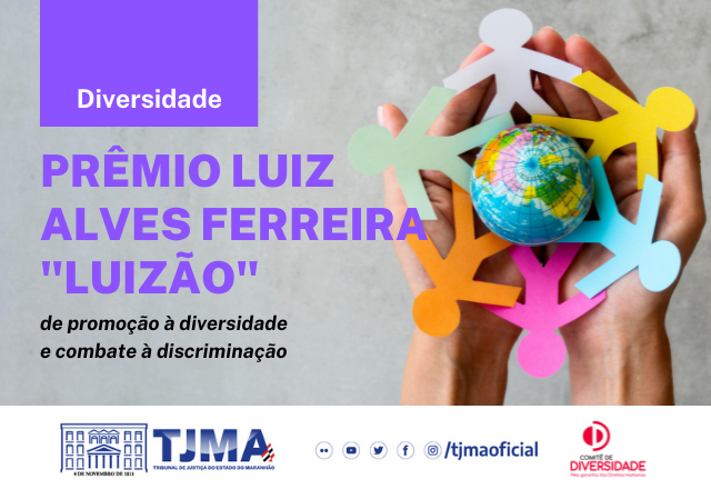 Judiciário estende inscrições para Prêmio de promoção à diversidade