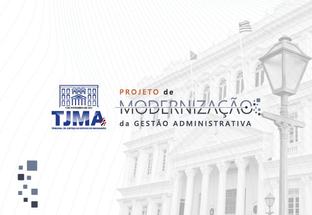 Projeto de Modernização atua para otimizar receitas do Judiciário