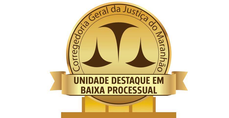 """Selo """"Unidade Destaque em Baixa Processual"""""""
