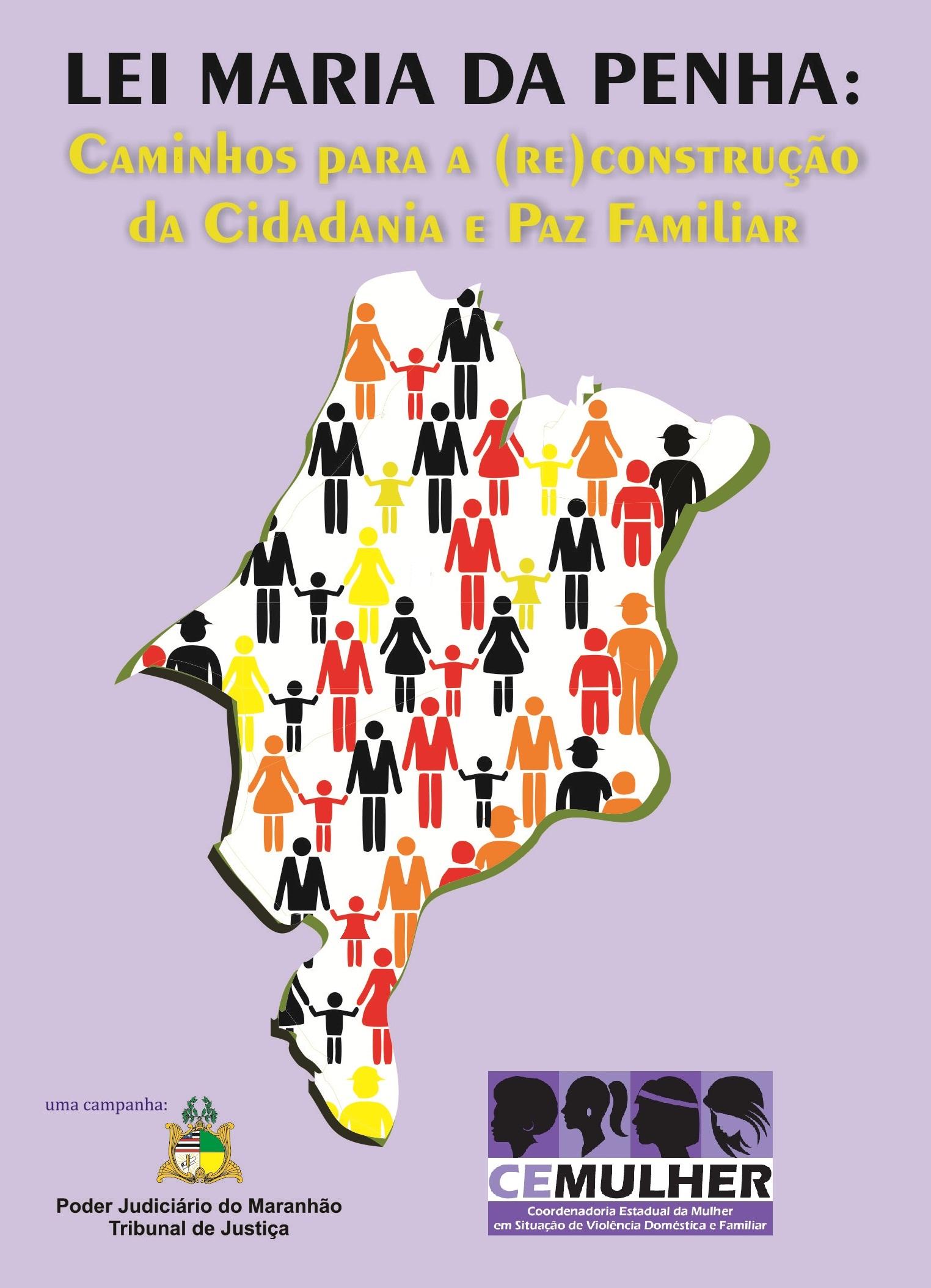 Lei Maria da Penha: Caminhos para a (RE)Construção da Cidadania e Paz Familiar