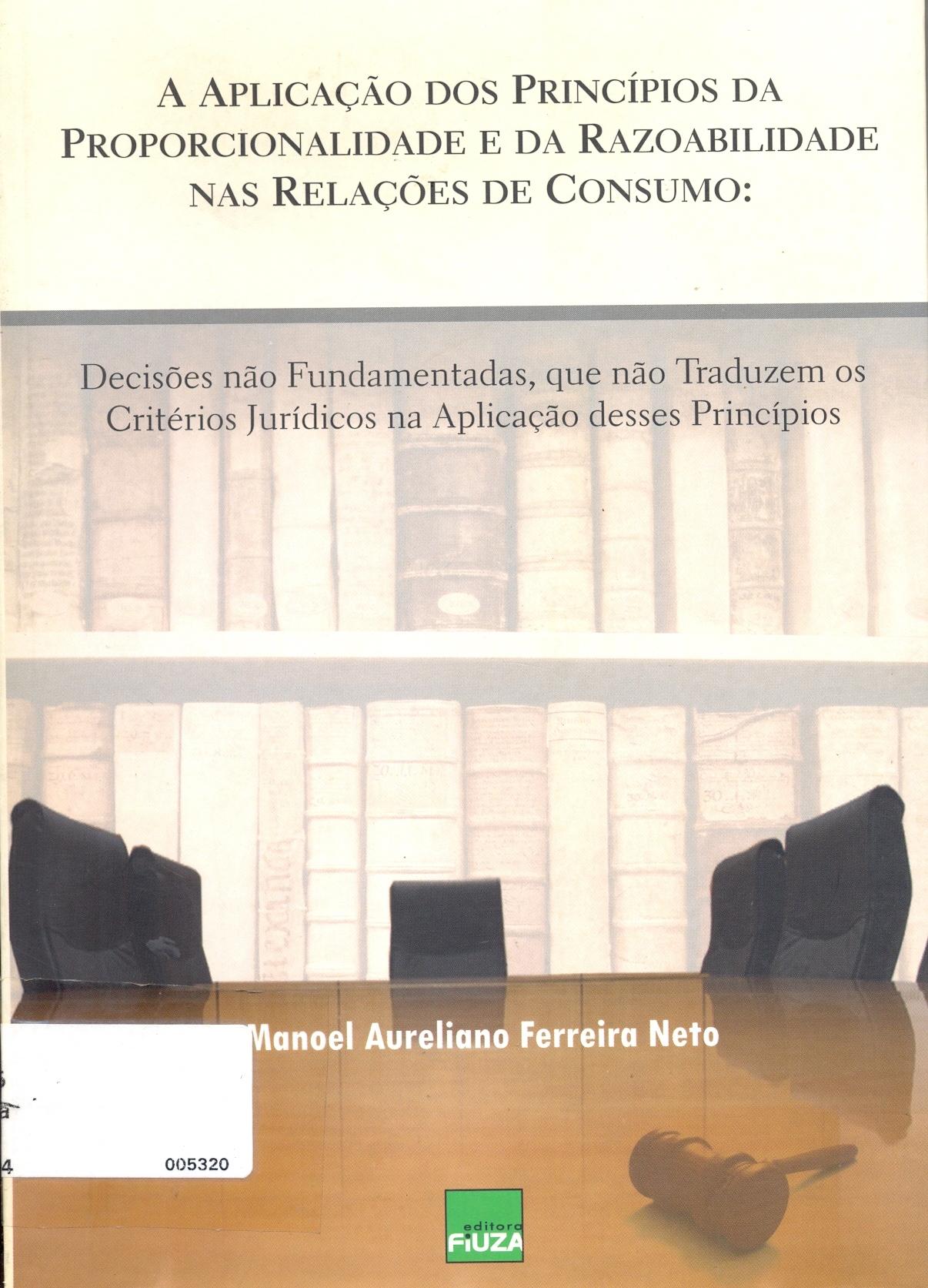 A Aplicação dos Princípios da Proporcionalidade e da Razoabilidade nas Relações de Consumo