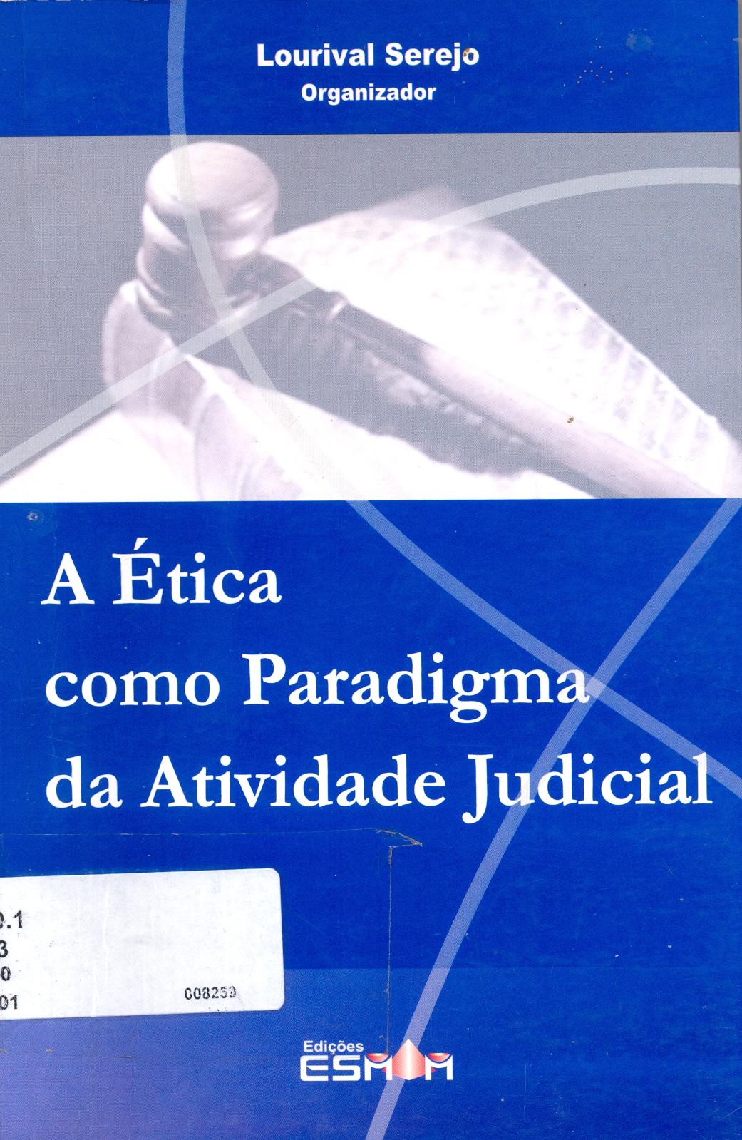 A Ética como Paradigma da Atividade Judicial